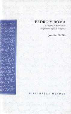 La figura del Pedro, en los primeros siglos de la era cristiano. Arqueología y mucha historia.