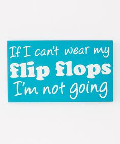 Love this Blue 'Flip Flops' Box Sign by Dennis East International on #zulily! #zulilyfinds