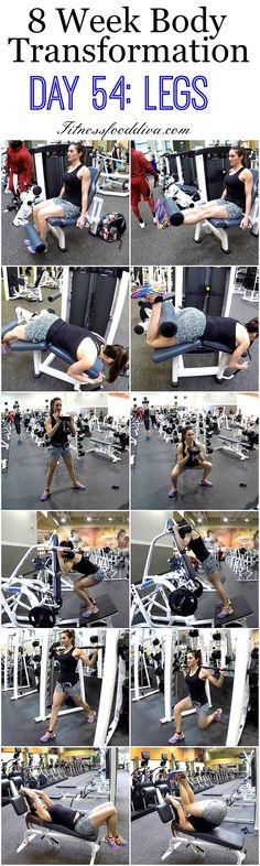 8 Week Body Transformation: Day 54 LEGS.
