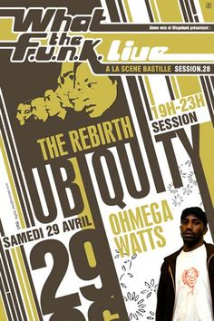 wtf#28 : Ohmega Watts & The Rebirth - 28/04/2006  (by Dré)