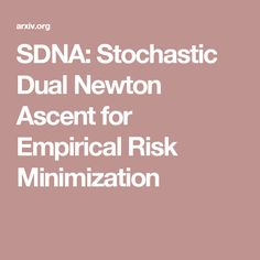 SDNA: Stochastic Dual Newton Ascent for Empirical Risk Minimization