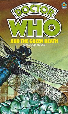 Doctor Who Paperback, Doctor Who and the Green Death by Malcolm Hulke, Number 29 in the Doctor Who Library, A Target Book, Reprinted 1983.
