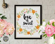 Wedding signs, love is sweet please take a treat, wedding favor sign, wedding favors, favors sign, wedding printables, wedding print