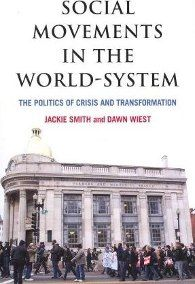 Social movements in the world-system : the politics of crisis and transformation Discovery, Louvre, Politics, World, Building, Travel, Socialism, Social Science, The World