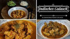 Gulasch auf indische Art - Rezept von Alexandra´s Food Lounge Garam Masala, Curry, Tandoori Chicken, Meat, Ethnic Recipes, Lounge, Food, Youtube, Goulash Recipes