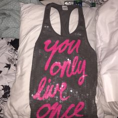 """Victoria Secret Pink tank top sequence on front/ hot pink saying """"You Only Live Once"""" Victoria's Secret Tops Tank Tops"""