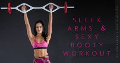 sleek arms & sexy booty workout