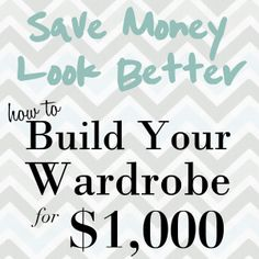 If you had only $1,000 to build a wardrobe - would you know where to start or what to buy?  pin to read later