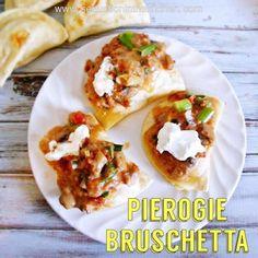 Pierogie Bruschetta from Seduction in the Kitchen