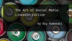 The Art of Social Media: LinkedIn Edition