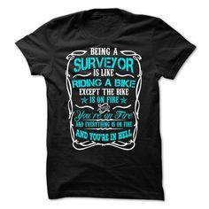 Being A Surveyor T-Shirts, Hoodies. VIEW DETAIL ==► https://www.sunfrog.com/LifeStyle/Being-A-Surveyor.html?id=41382