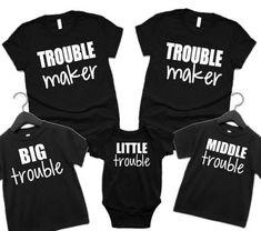 Matching Family Shirts, Sibling Shirts, Big Middle Little Shirts- Big Trouble Middle Trouble Little Trouble, Matching Sibling Shirts Sibling Shirts, Sister Shirts, Family Shirts, Shirts For Girls, Cheerleading Shirts, Cheer Shirts, Ring Bearer Shirt, Flower Girl Shirts