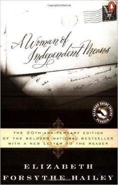 A Woman of Independent Means: Elizabeth Forsythe Hailey: 9780140274363: Amazon.com: Books