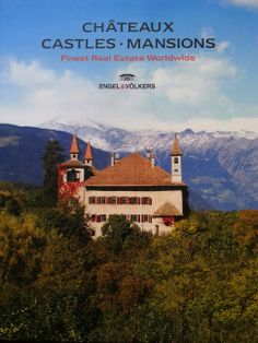 The Engel & Volkers châteaux, castles and mansions book 2013