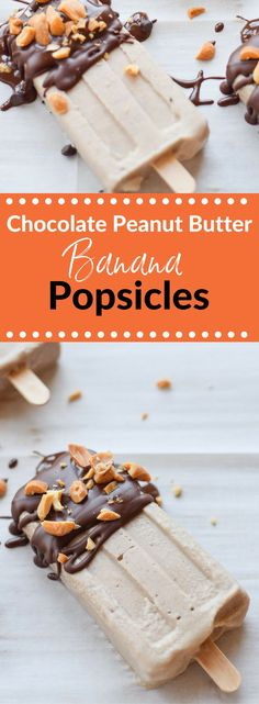 Healthy Chocolate Peanut Butter Banana Popsicles a…