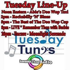 The Tuesday Line-up ~ http://rememberthenradio.com/  Soundtrack of Our Lives - Remember Then Radio - 24/7/365 605 475-5303