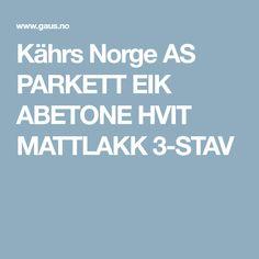 Kährs Norge AS PARKETT EIK ABETONE HVIT MATTLAKK 3-STAV