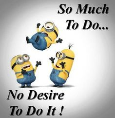 No desire to do anything