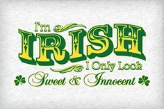 irish pics and sayings | Get Laid On St. Patrick's Day, Kiss me I'm Irish pick-up lines
