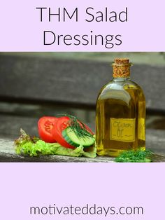 THM Salad Dressings with S, E, Or FP meal options. #thm