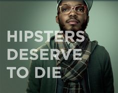 "It's great to see a non-profit organization's print campaign go ""viral"", and that's what happened today with Lung Cancer Alliance's extremely shareable and darkly amusing No One Deserves To Die posters. #NoOneDeservesToDie #hipster #lungcancer #cancer #smoking"