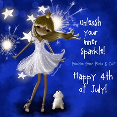 💗💗💗Jane Lee Logan's Princess Sassy Pants & Co. Happy 4 Of July, Fourth Of July, Peaceful Place Quotes, Sparkle Quotes, July Quotes, Hello July, Princess Quotes, Princess Art, Sassy Pants