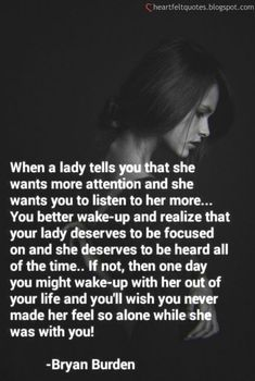 When a lady tells you that she wants more attention and she wants you to listen to her more. Want Quotes, She Quotes, Real Quotes, Quotes For Him, Be Yourself Quotes, Words Quotes, Quotes To Live By, Sayings, Qoutes