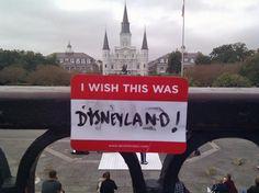 I wish it was Disneyland!