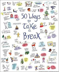 50 ways to take a break...LOVE IT!