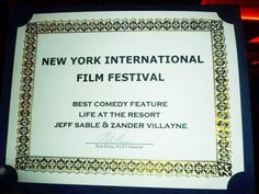 """""""Life at the Resort"""" won Best Comedy Feature at the New York International Film Festival"""