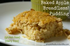 Baked Apple Bread(less) Pudding {gluten free, dairy free, refined sugar free} - Simple Life Abundant Life