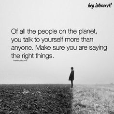 Of All The People On The Planet, You Talk To Yourself More - https://themindsjournal.com/people-planet-talk/