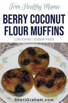 Make up a batch of these low carb, sugar free Berry Coconut Flour Muffins and freeze for a quick low carb breakfast! These are great for a Trim Healthy Mama breakfast! Coconut Flour Muffins, Almond Flour, Low Carb Recipes, Cooking Recipes, Flour Recipes, Healthy Recipes, Healthy Foods, Sugar Free Eating, Trim Healthy Mama Plan