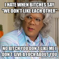 Quotes about ratchet females