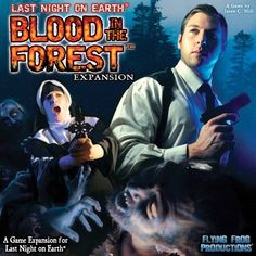 Last Night on Earth: Blood in the Forest Flying Frog Productions