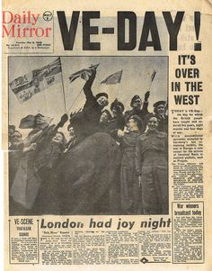 Our Nostalgic Memories free vintage or - more images pictures photos videos past nostalgia retro or antique history of childhood Newspaper Headlines, Old Newspaper, Newspaper Pictures, Newspaper Article, World History, World War Ii, Family History, 8 Mai 1945, Victory In Europe Day