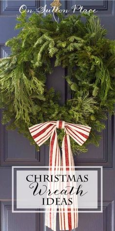 Festive Christmas Wreath Ideas | DIY tips and inspiration for 4 different wreaths from On Sutton Place | Fresh pine wreath with grain sack bow #Sponsored