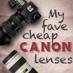 6 Inexpensive Canon Lenses
