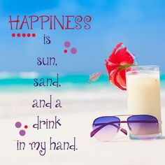 Happiness is.....( ). You fill in the blank!