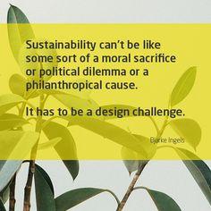Design Quotes, Sustainability, Challenges, Politics, Sustainable Development, Political Books