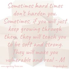 I believe in being strong, when everything seems to be going wrong - M Ex Boyfriend, Hard Times, S Pic, My Heart Is Breaking, I Promise, To My Future Husband, Vulnerability, Everything, Pray