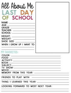 Printable Last Day of School Fill In - to go hand in hand with school binder End Of School Year, School Days, Girls School, Law School, School Interview, Kindergarten Graduation, School Signs, School Worksheets, School Memories