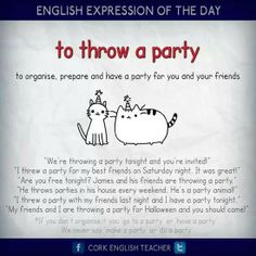 Expression: to throw a party