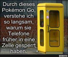 Durch dieses Pokemon Go..   Lustige Bilder, Sprüche, Witze, echt lustig