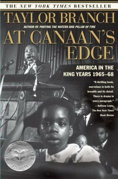 At Canaan's Edge: America in the King Years, 1965-68 by Taylor Branch. Taylor Branch's three volumes are MLK and his times are simply genius.