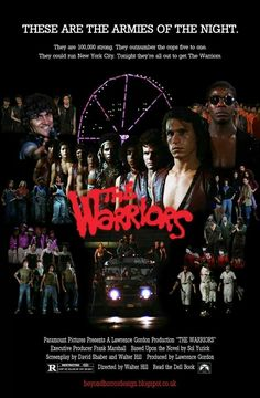 The Warriors movie poster...ONE OF MY FAVORITE TOP TEN MOVIES OF ALL TIME...LOVE THIS MOVIE..