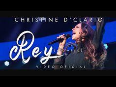 Christine D'Clario | Rey | En Vivo - YouTube