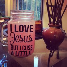 I love Jesus but I cuss a little. Availble by CraftyBritchesDesign