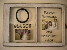 Love old window projects :) This would be a wonderful wedding gift