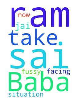Jai Sai Ram, Baba please take me out - Jai Sai Ram, Baba please take me out from this fussy situation, which I am facing now. Sai Ram Posted at: https://prayerrequest.com/t/LUN #pray #prayer #request #prayerrequest